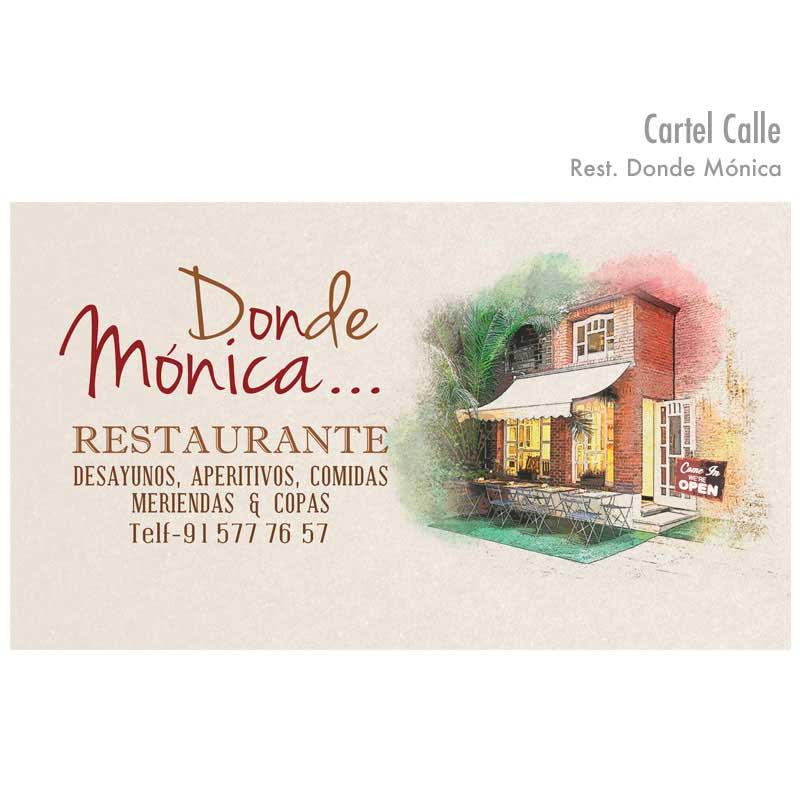 """Cartel de calle """"Donde Mónica"""""""